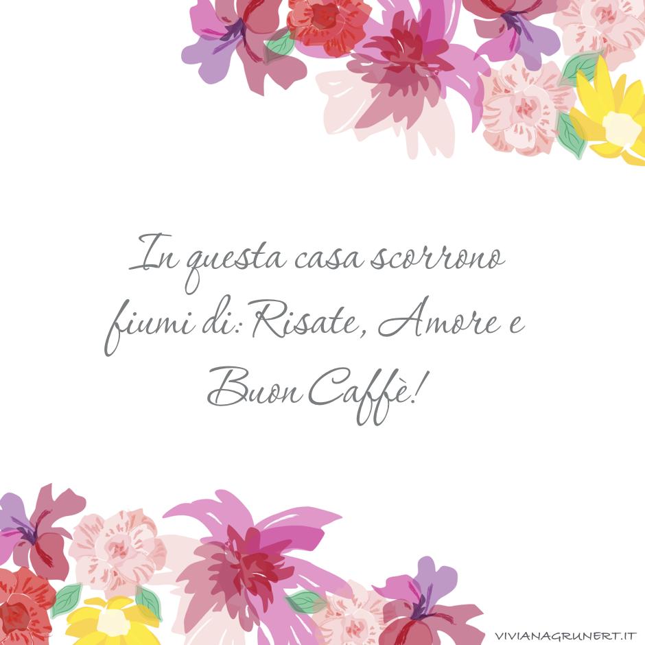 risate, amore e buon caffè