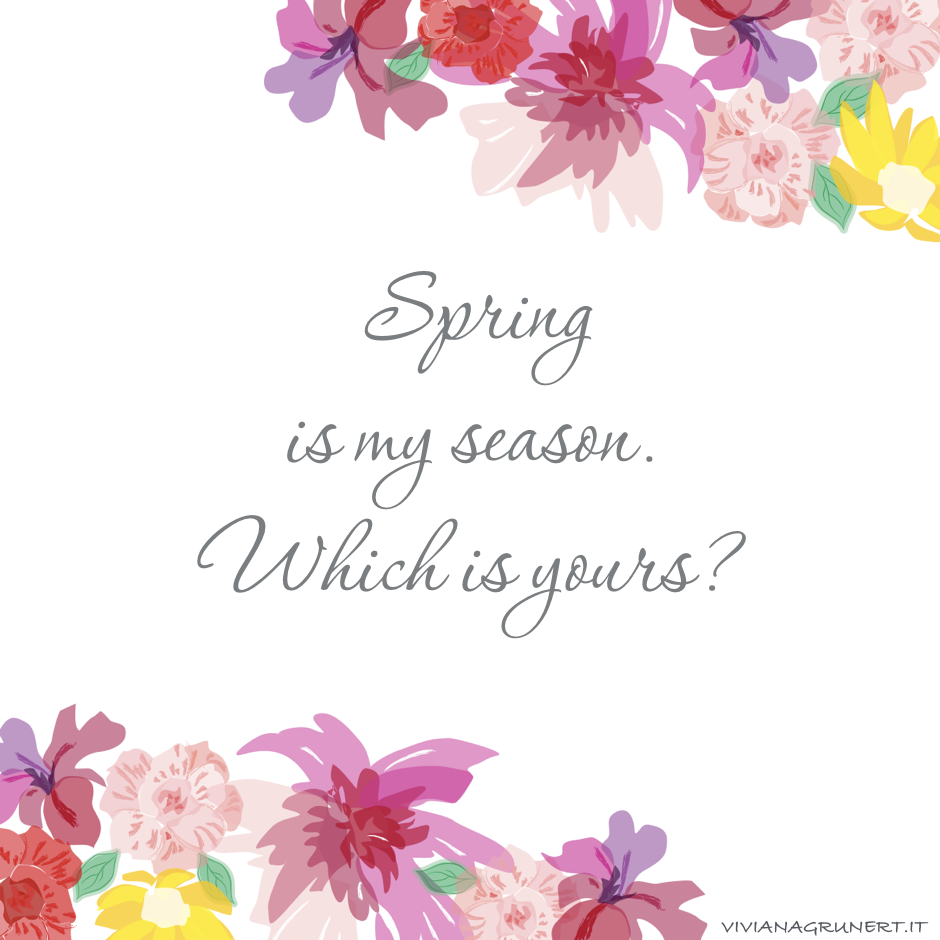 spring is my season