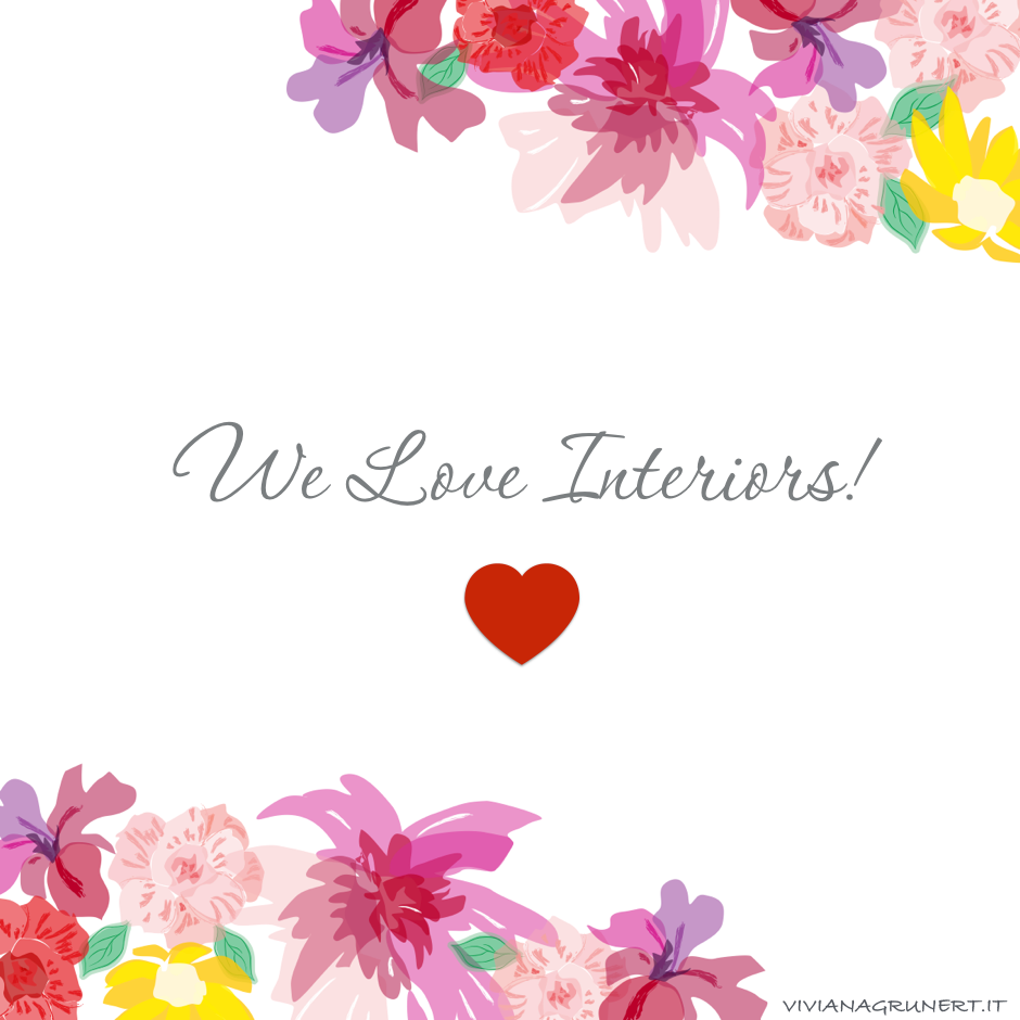 We love interiors